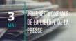 Journée mondiale de la liberté de la presse – 3 mai
