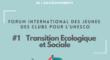 Participez au prochain Forum international des Jeunes des Clubs pour l'UNESCO sur la transition écologique et sociale!